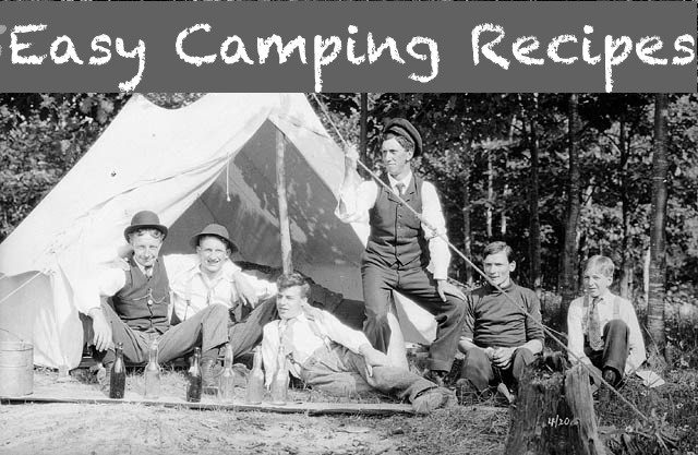 five easy camping recipes
